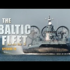 The Baltic Fleet (E10): Parachuting, underwater de-mining & the final preparations for the face-off